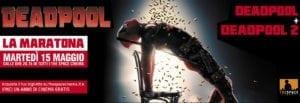 Maratona Deadpool: al The Space i due film del più irriverente dei supereroi